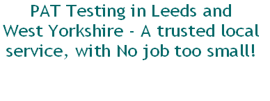 PAT Testing in Leeds and 